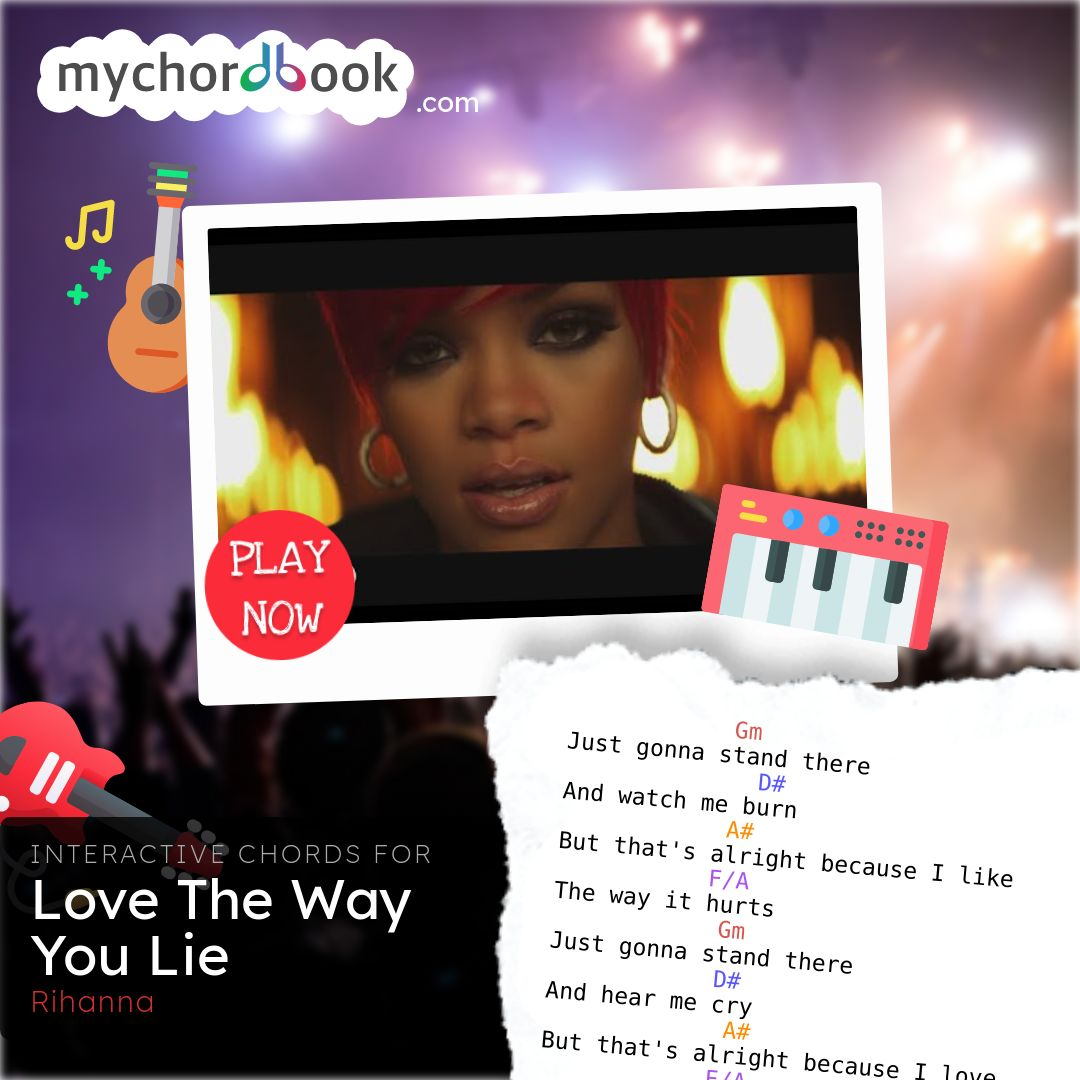 Rihanna   Love The Way You Lie Chords