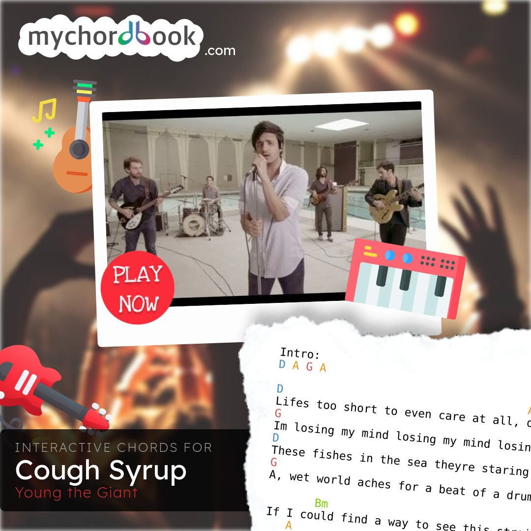 Young the Giant   Cough Syrup Chords